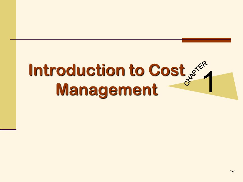 1-13 Factors Affecting Cost Management Efficiency 2 While quality and time are important, improving these dimensions without corresponding improvements in financial performance may be futile, if not fatal.