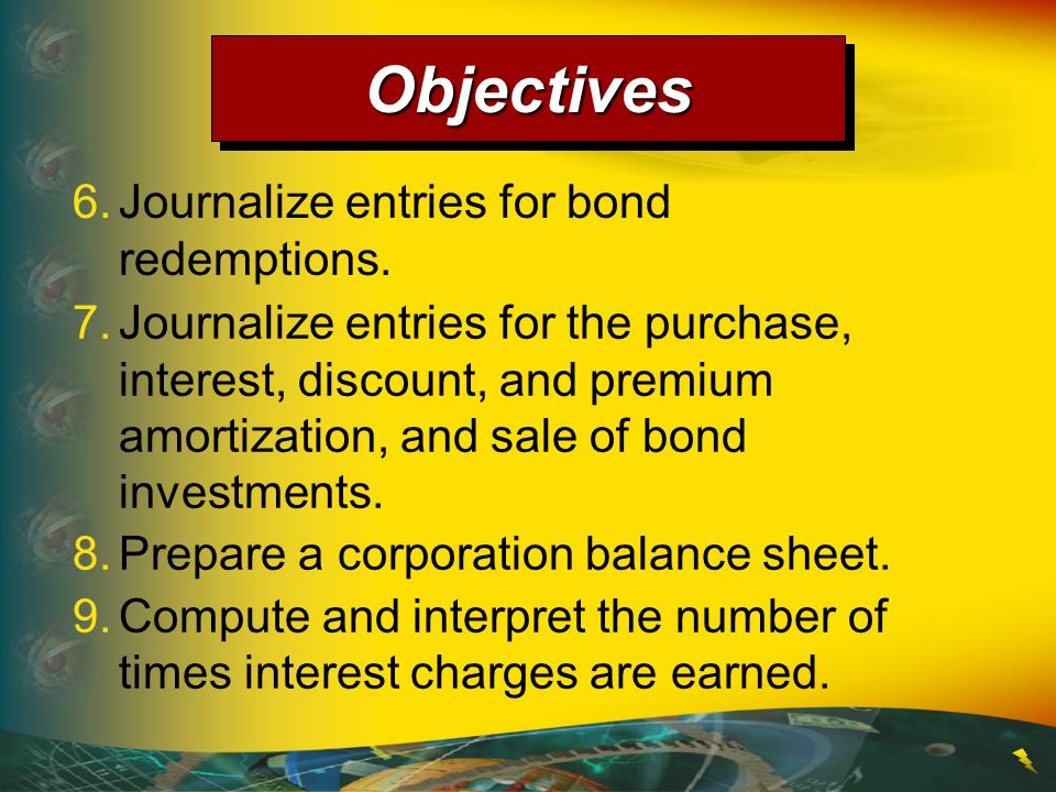The Present-Value Concept and Bonds Payable MARKET < CONTRACT RATE Sell price of bond > $1,000 + Premium $1,000 10% payable annually