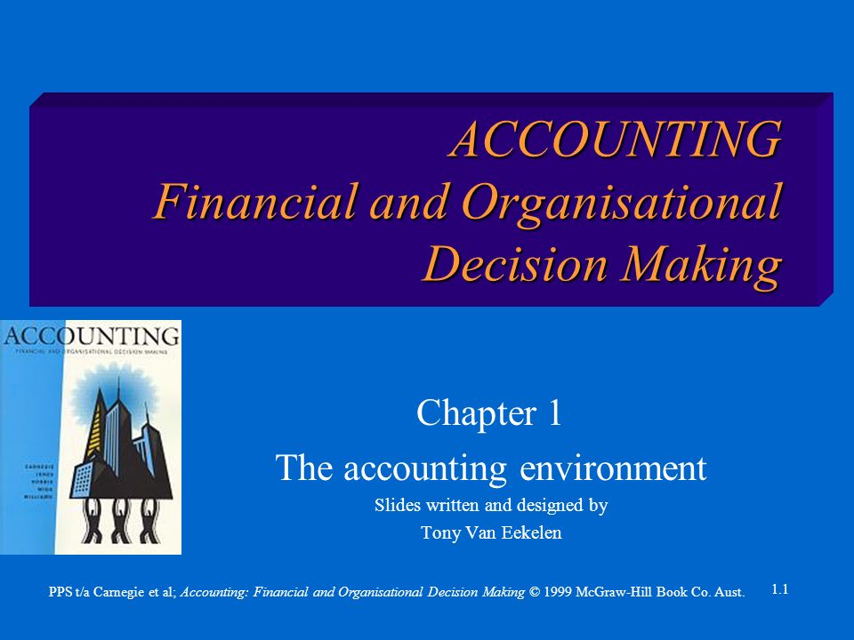 PPS t/a Carnegie et al; Accounting: Financial and Organisational Decision Making © 1999 McGraw-Hill Book Co.