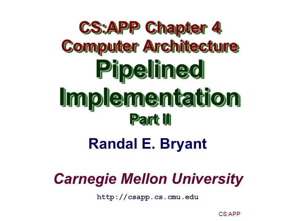 – 22 – CS:APP Detecting Load/Use Hazard ConditionTrigger Load/Use Hazard E_icode in { IMRMOVL, IPOPL } && E_dstM in { d_srcA, d_srcB }