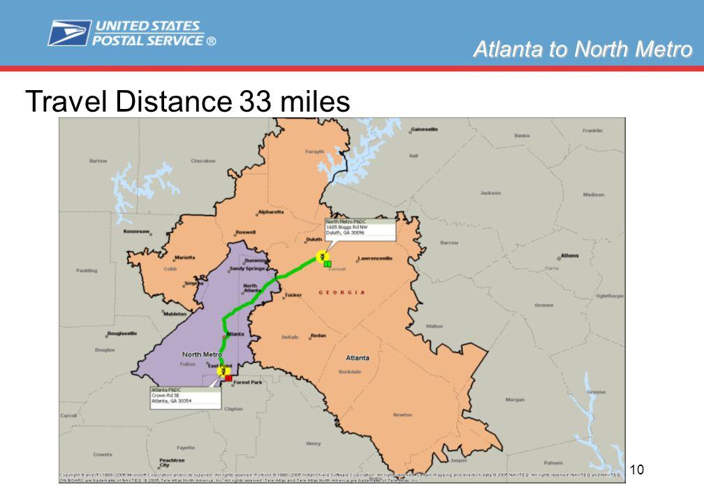 Slide 10 Atlanta to North Metro Travel Distance 33 miles