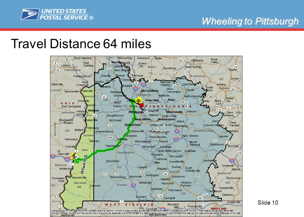 Slide 10 Wheeling to Pittsburgh Travel Distance 64 miles