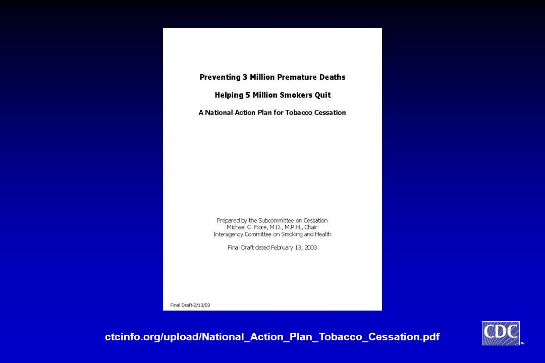 TM ctcinfo.org/upload/National_Action_Plan_Tobacco_Cessation.pdf