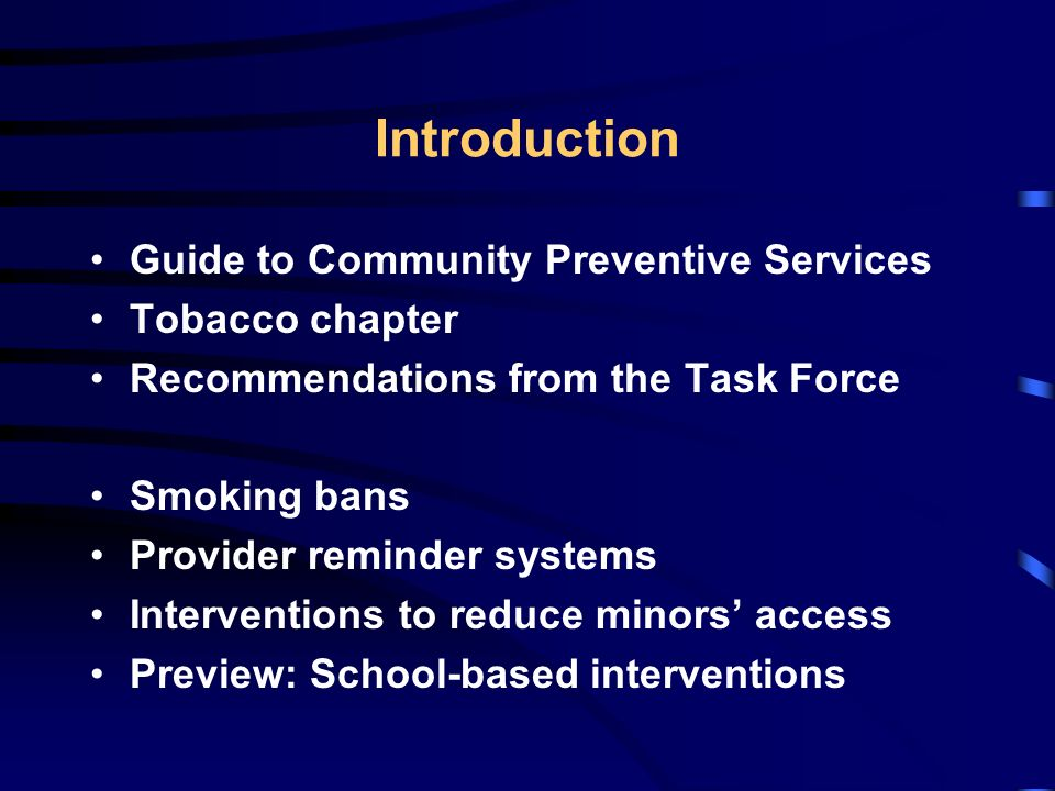 Tobacco Prevention and Control Evidence-based Recommendations from the Guide to Community Preventive Services