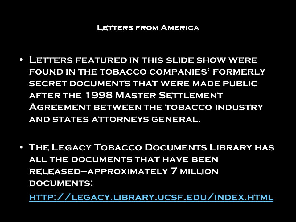 The Public Letters From Smokers and their families Narratives of Suffering Anger/Bitterness Shaming/Moral Pleas Mobilization