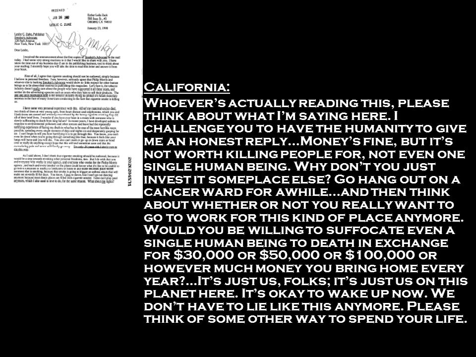 California: Whoevers actually reading this, please think about what Im saying here. I challenge you to have the humanity to give me an honest reply…Mo