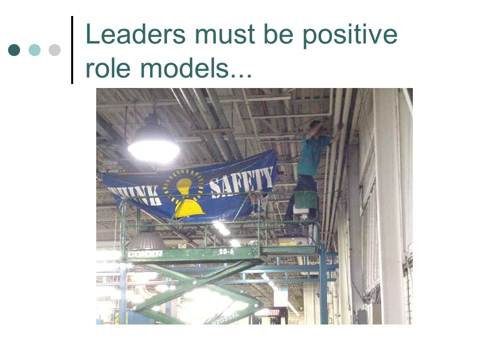 Leaders must be positive role models...