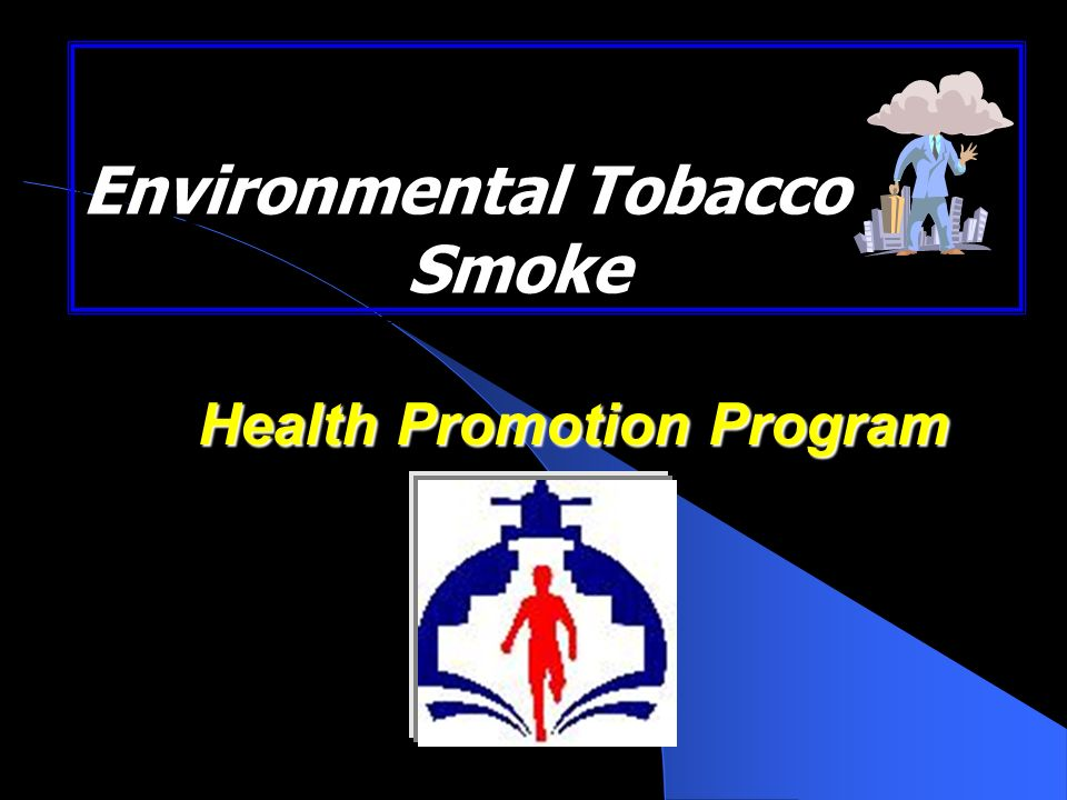 Environmental Tobacco Smoke Health Promotion Program