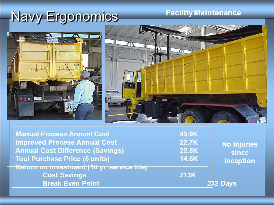 Procurement of Heavy Vehicle u Vehicle maintenance exposes personnel to ergonomics hazards v Purchase decision should apply an assessment tool that co