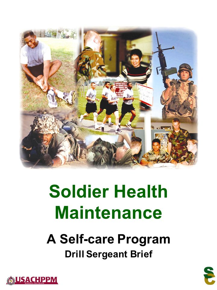 A Self-care Program Drill Sergeant Brief Soldier Health Maintenance
