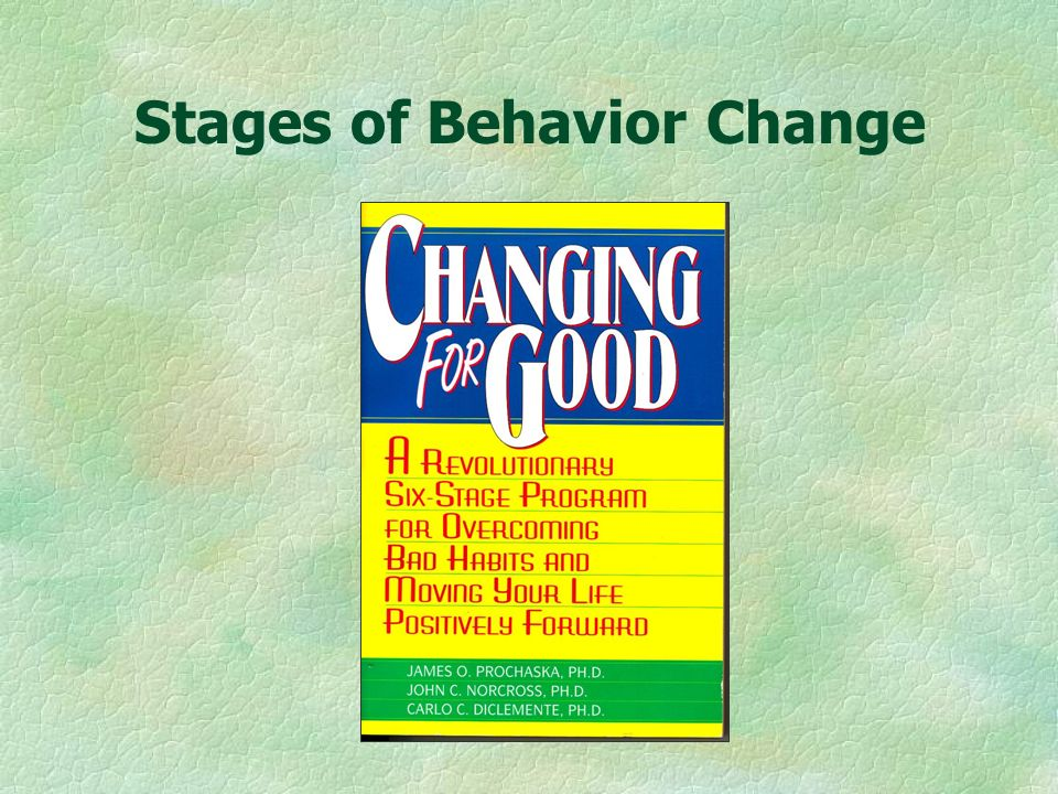 Measuring Behavior Change §Incremental versus all or none §Attitudinal and behavioral components §Achievable successes §Program evaluation