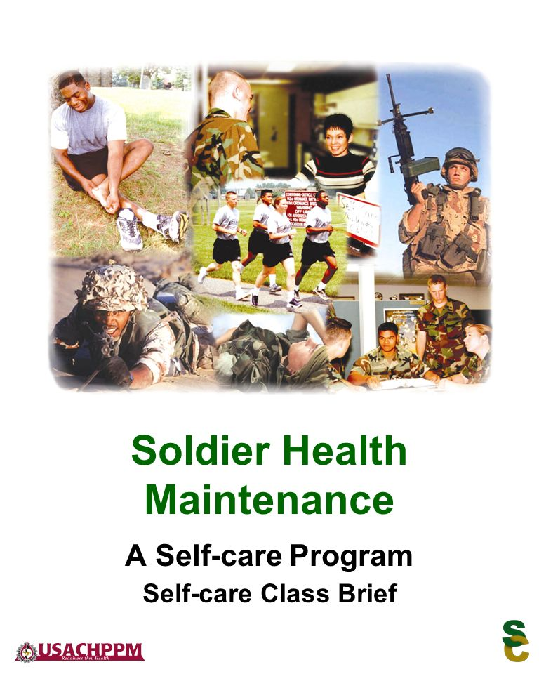 A Self-care Program Self-care Class Brief Soldier Health Maintenance