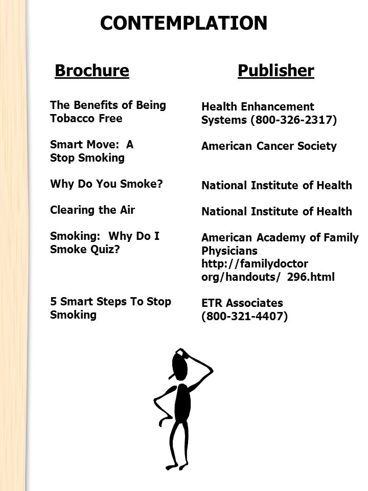 BrochurePublisher CONTEMPLATION The Benefits of Being Tobacco Free Smart Move: A Stop Smoking Why Do You Smoke.