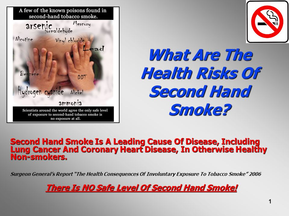 2 Every Year, Second Hand Smoke In California Causes: 5,500 heart disease deaths 1,600 low birth weight babies 52,000 ear infections 36,000 lower respiratory infections 3,100 NEW cases of asthma 31,000 cases of asthma made worse 21 SIDS deaths 1,100 cases of lung cancer > 1,100 cases of sinus cancer