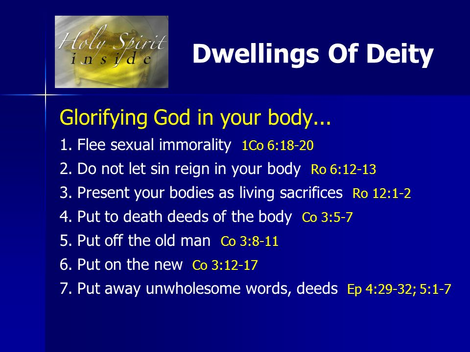 Glorify God in your body and in your spirit 1 Corinthians 6:20 Dwellings Of Deity