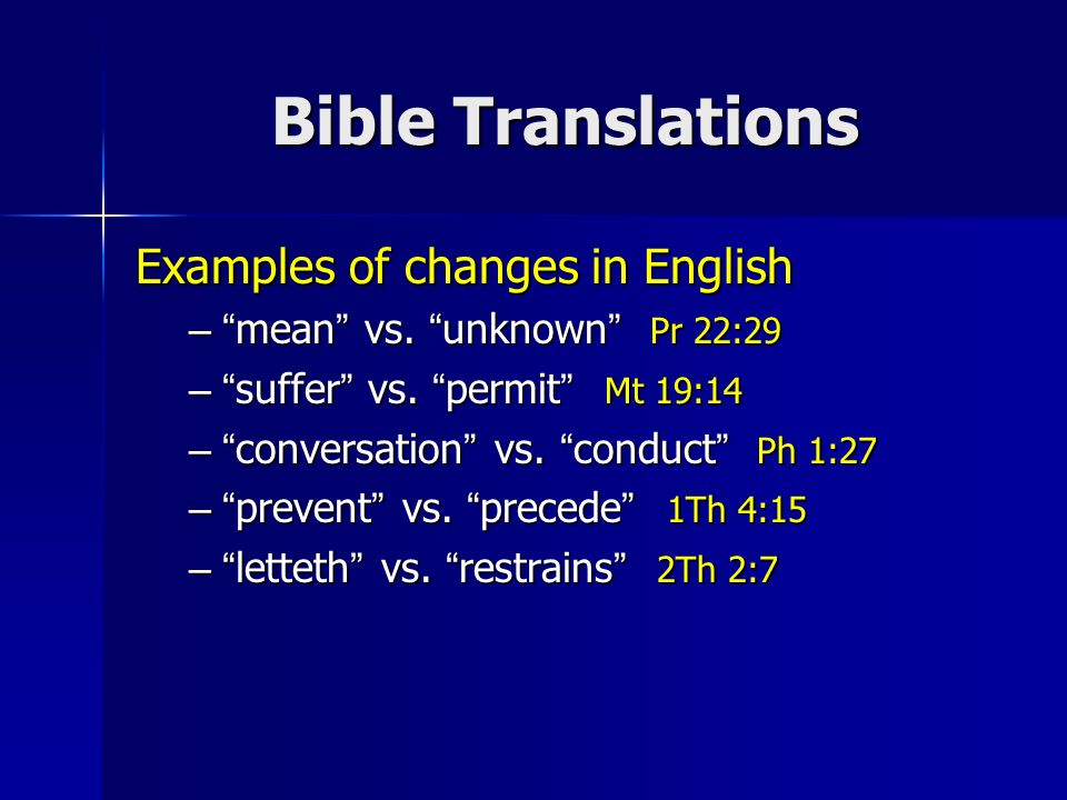Bible Translations Examples of changes in English – mean vs.