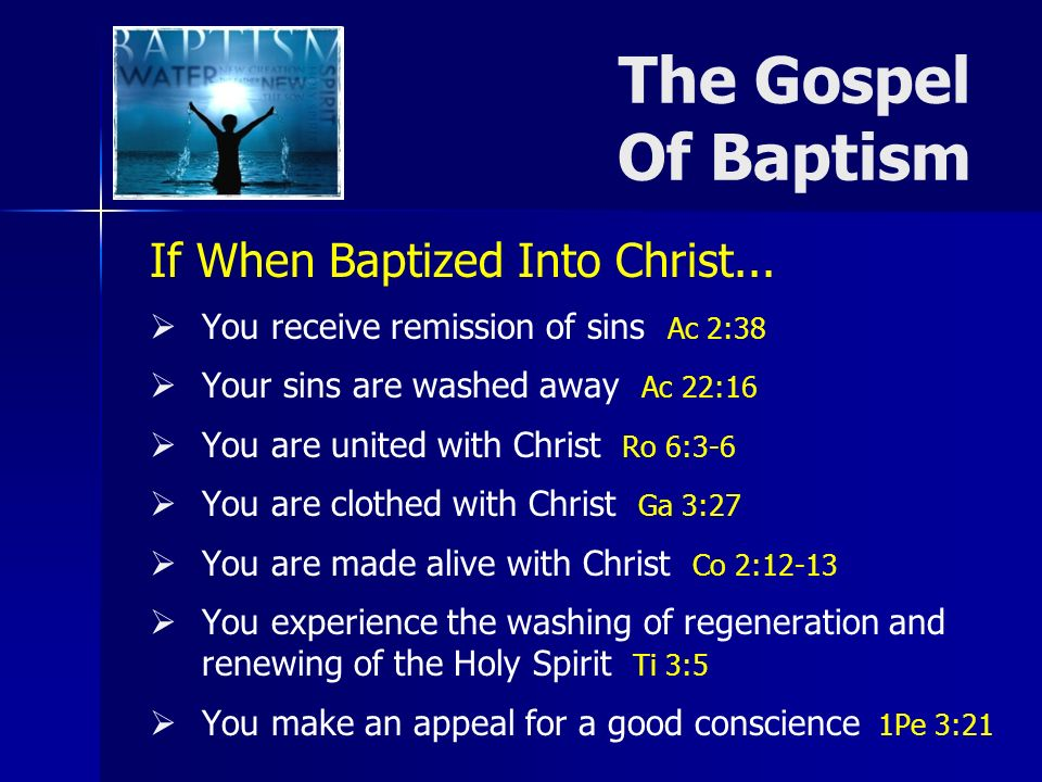If When Baptized Into Christ...