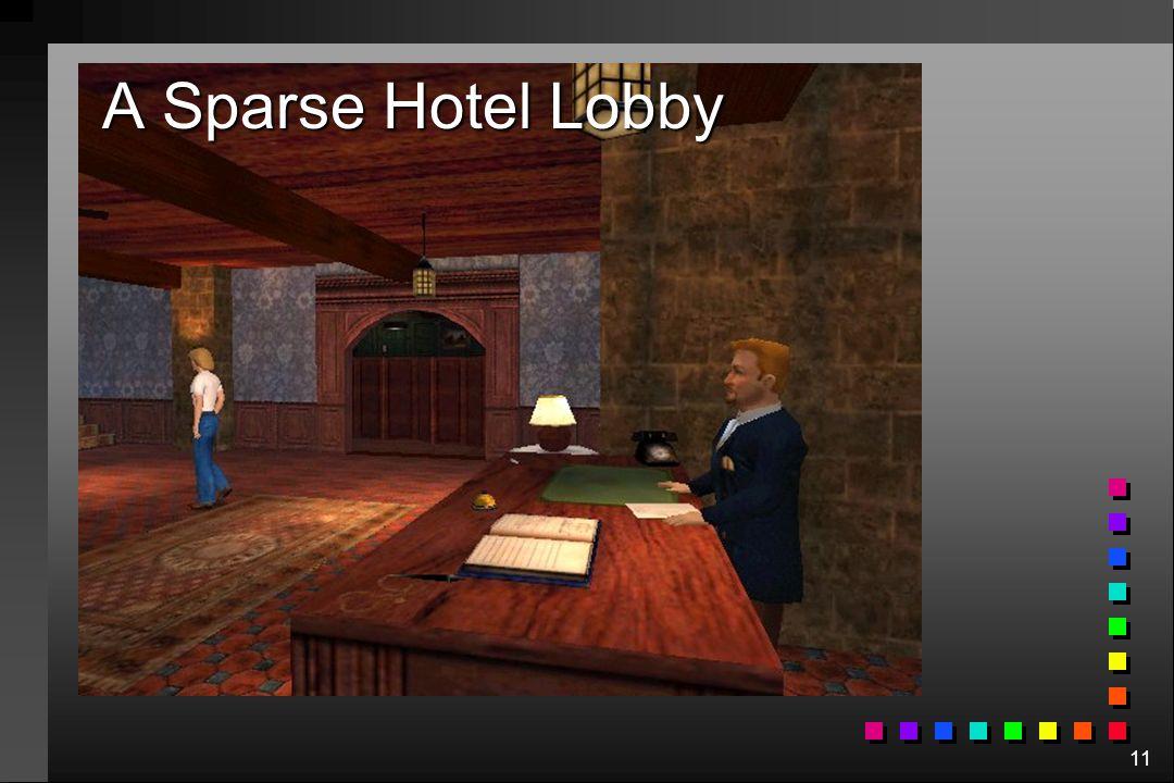 11 A Sparse Hotel Lobby