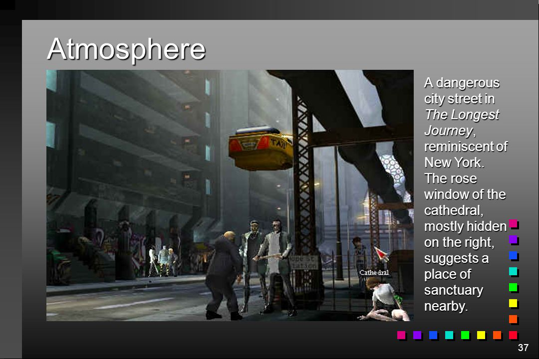 37 Atmosphere A dangerous city street in The Longest Journey, reminiscent of New York.