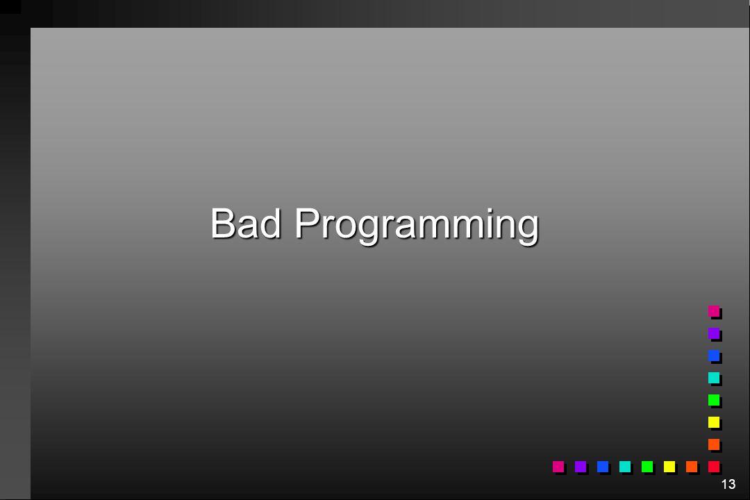 13 Bad Programming