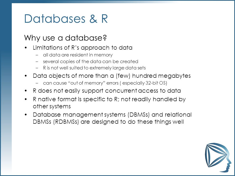Databases & R Why use a database.