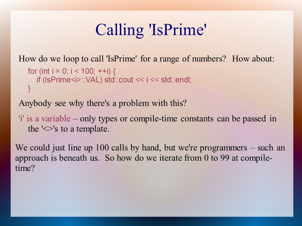 Calling IsPrime How do we loop to call IsPrime for a range of numbers.