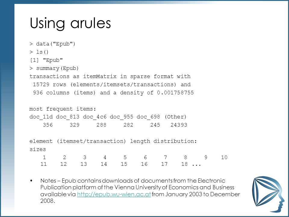 Using arules > data(