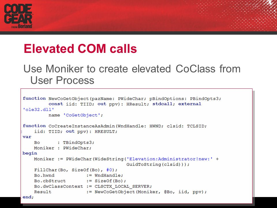 Elevated COM calls Use Moniker to create elevated CoClass from User Process
