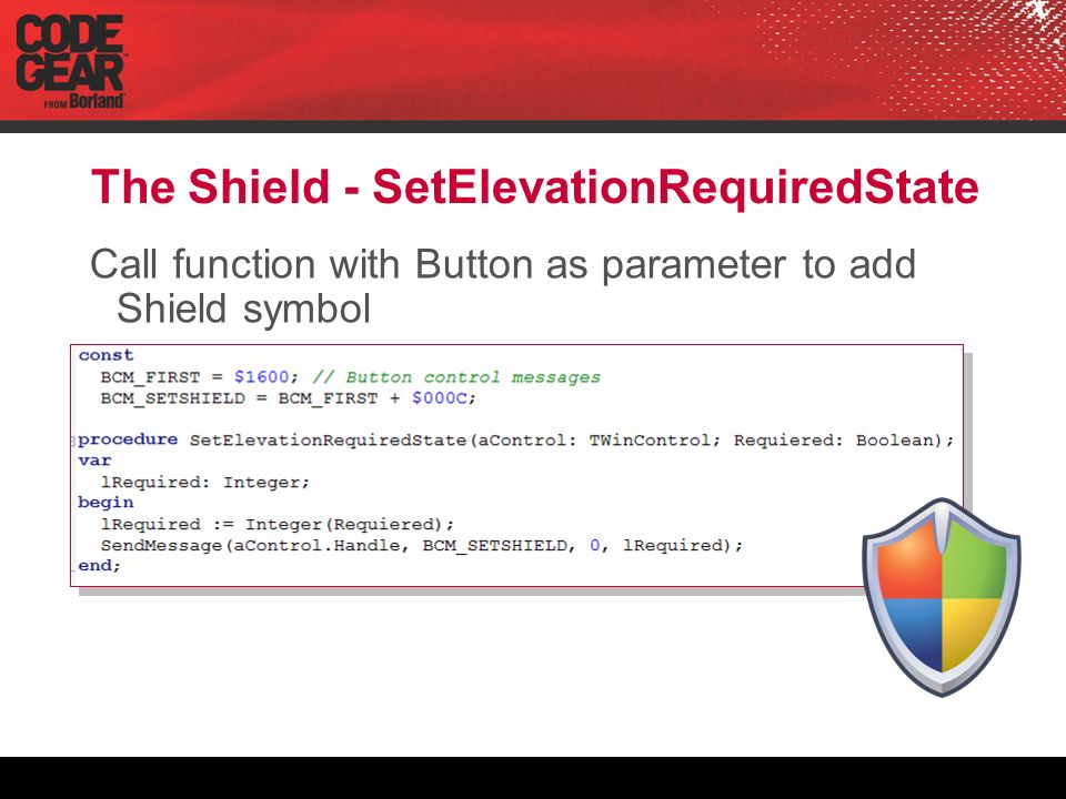 The Shield - SetElevationRequiredState Call function with Button as parameter to add Shield symbol