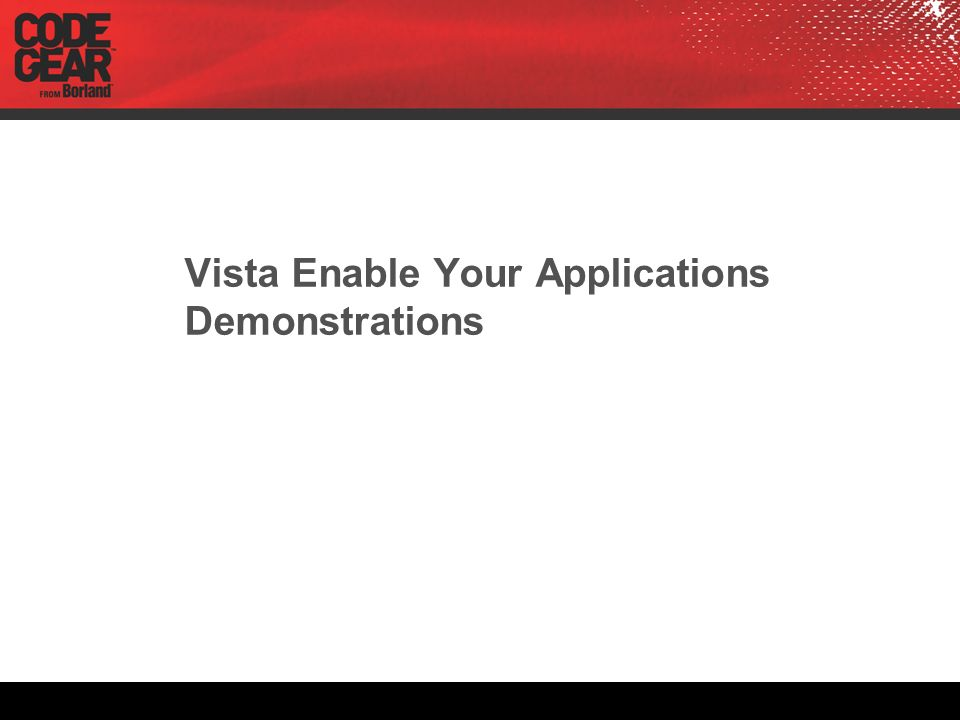Vista Enable Your Applications Demonstrations