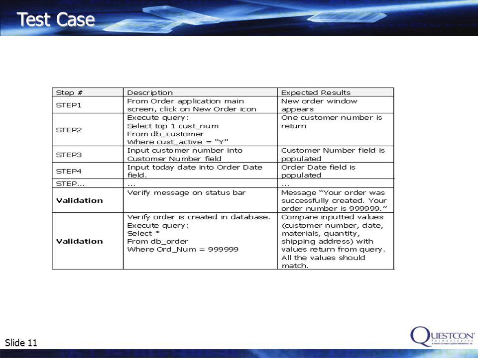 Slide 11 Test Case