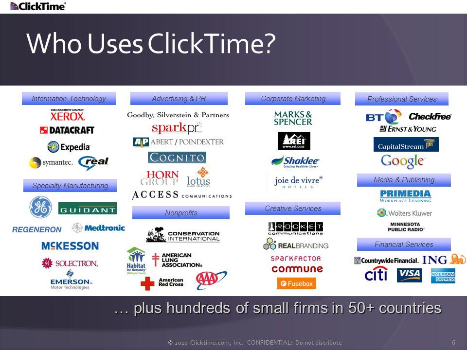 © 2010 Clicktime.com, Inc. CONFIDENTIAL: Do not distribute 7