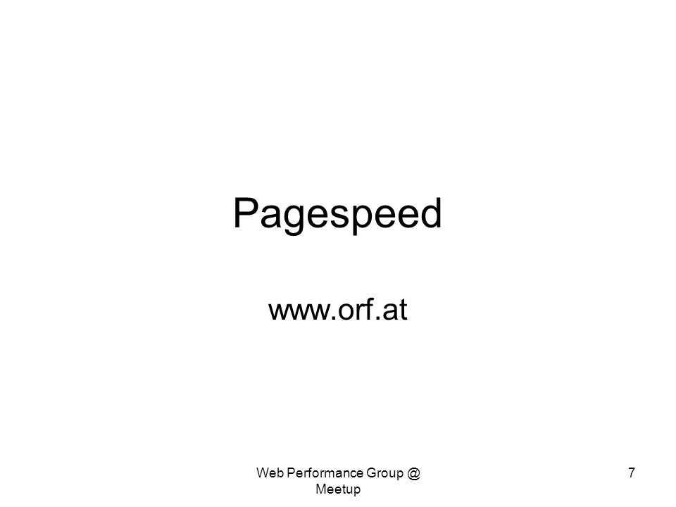 Pagespeed   Web Performance Meetup 7