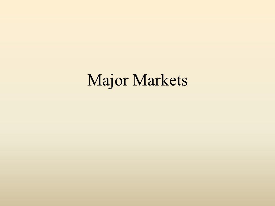 Major Markets