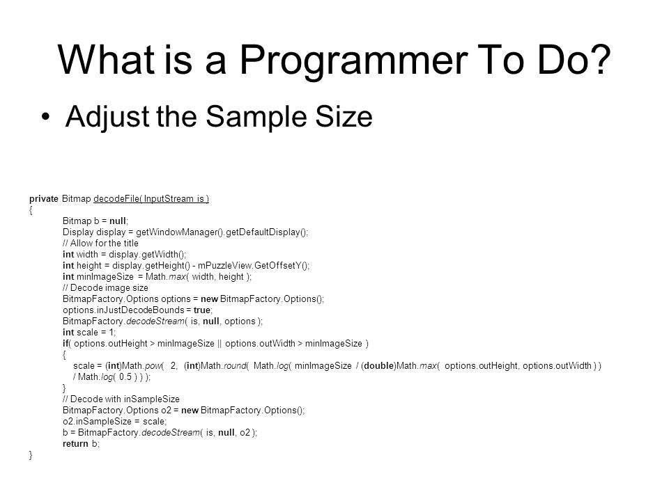 What is a Programmer To Do.