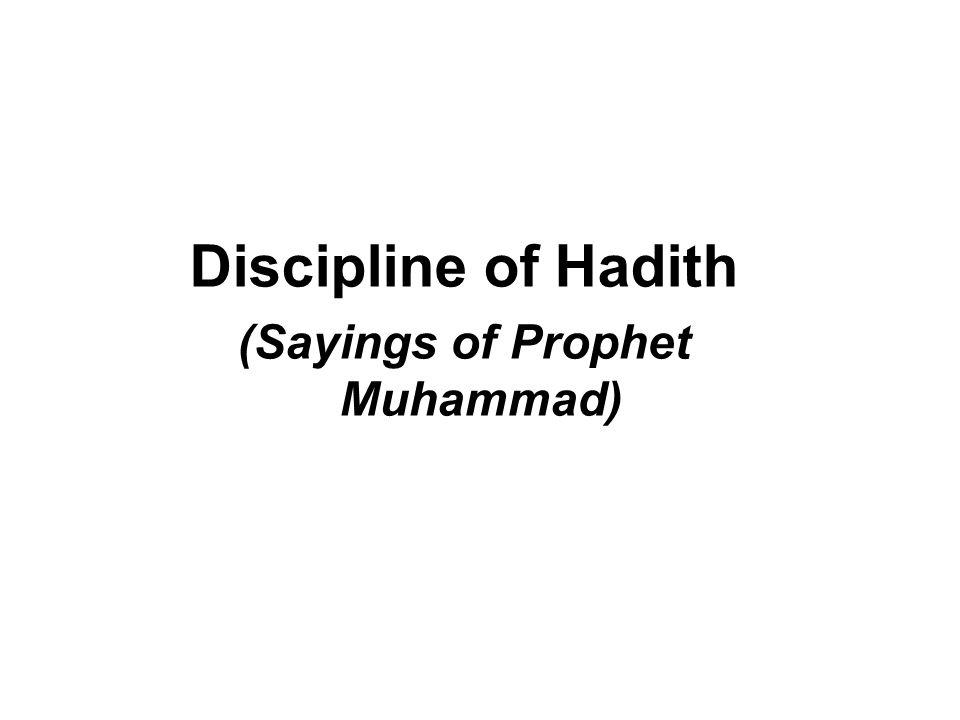 Discipline of Hadith (Sayings of Prophet Muhammad)