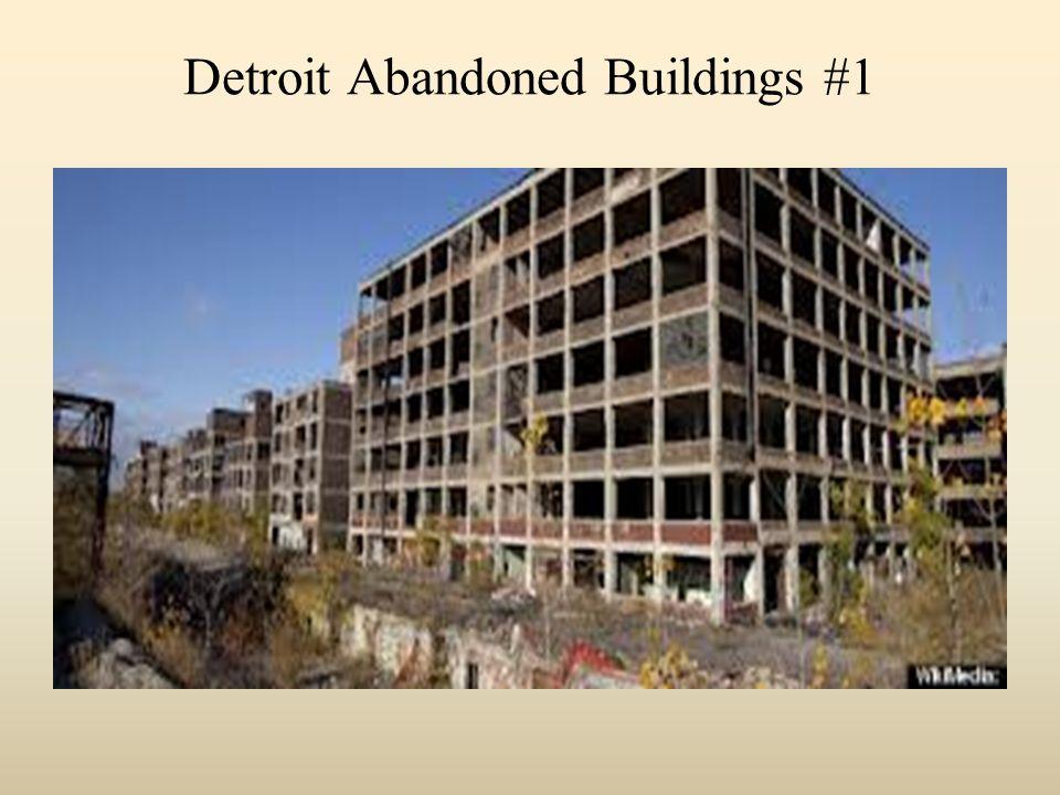 Detroit Abandoned Buildings #1