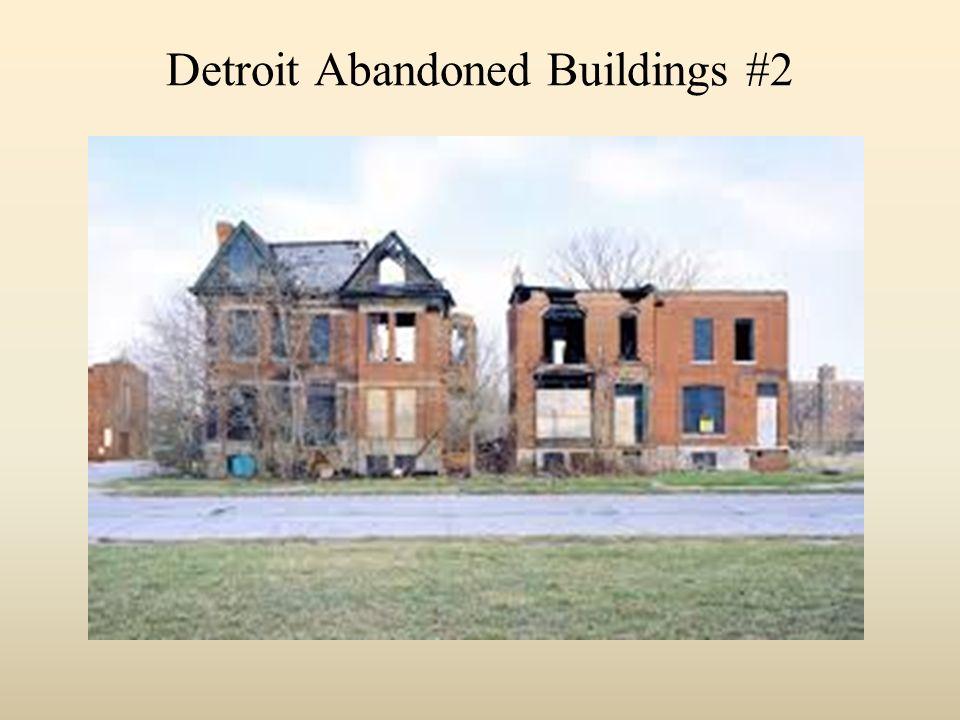 Detroit Abandoned Buildings #2