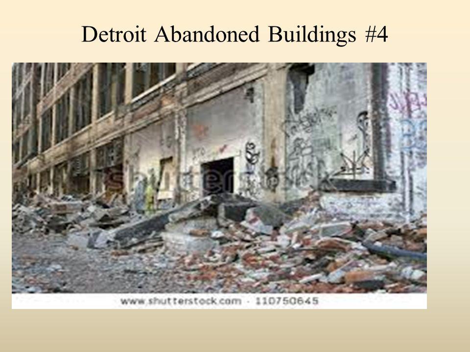 Detroit Abandoned Buildings #4