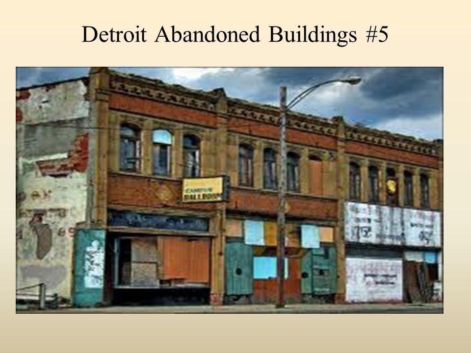 Detroit Abandoned Buildings #5