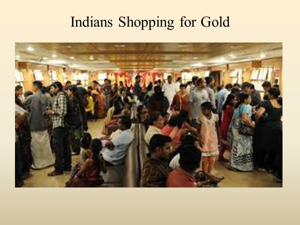 Indians Shopping for Gold