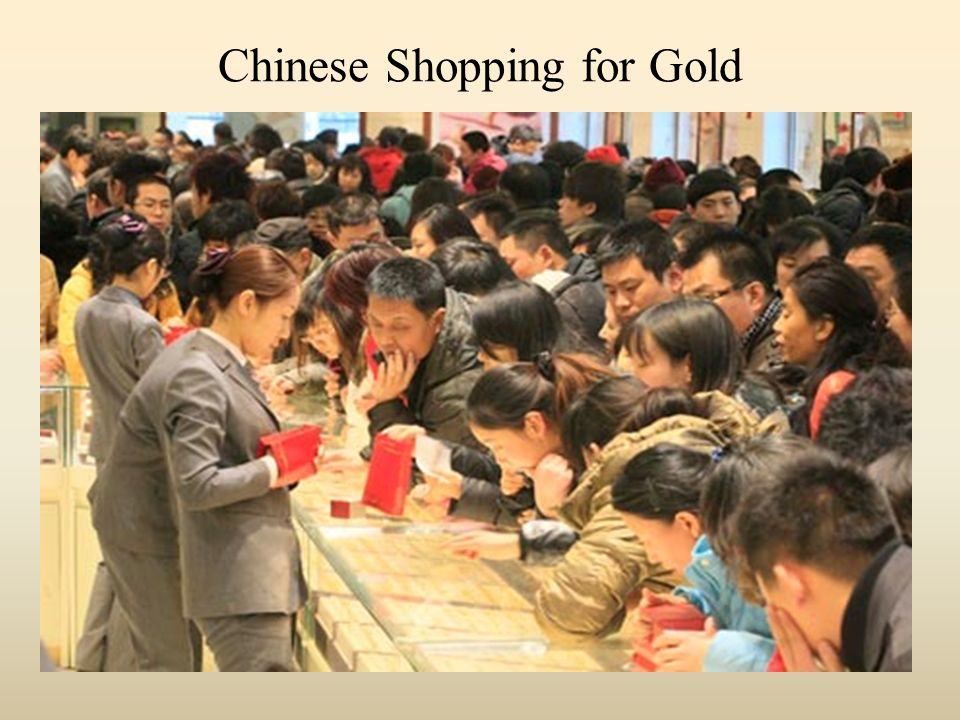 Chinese Shopping for Gold