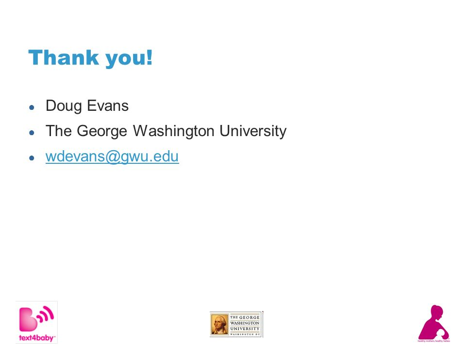 Thank you! Doug Evans The George Washington University wdevans@gwu.edu