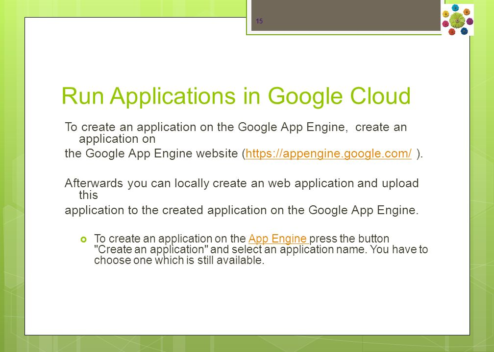 Run Applications Locally The Eclipse Plugin allows to run applications for the Google App Engine locally in an environment which simulates the environment on the App Engine.