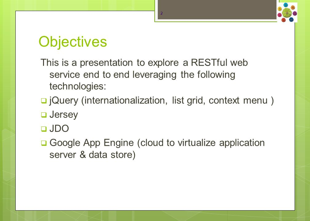 Agenda Overview (45 minutes) jQuery, Jersey, JDO (Behzad) Google App Engine (David and Cory) Demo (45 minutes) Showing a sample application (Behzad).