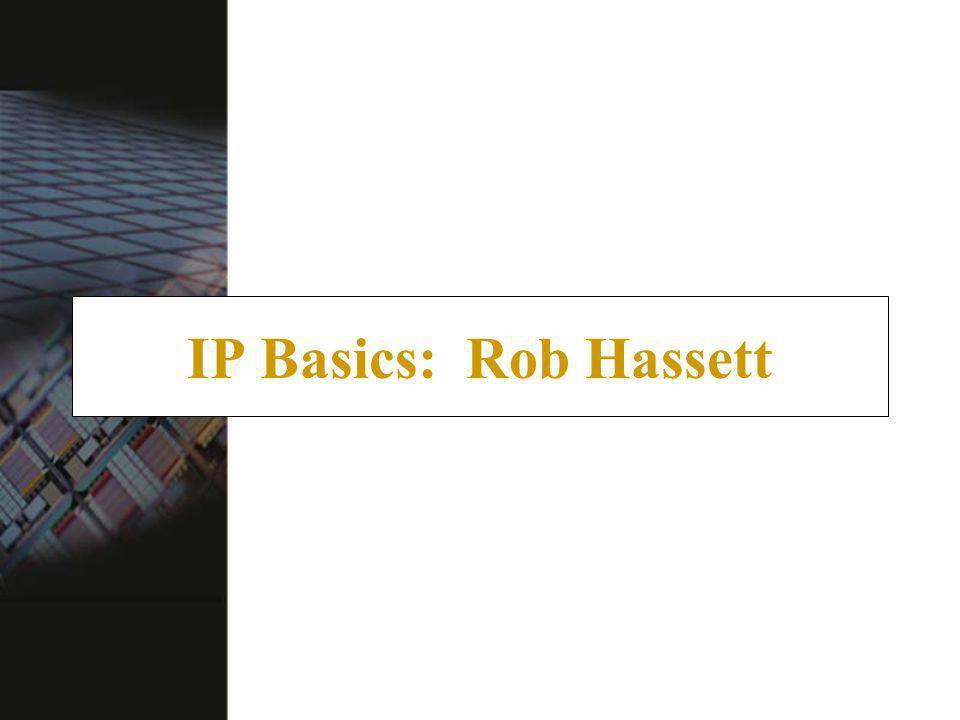 IP Basics: Rob Hassett