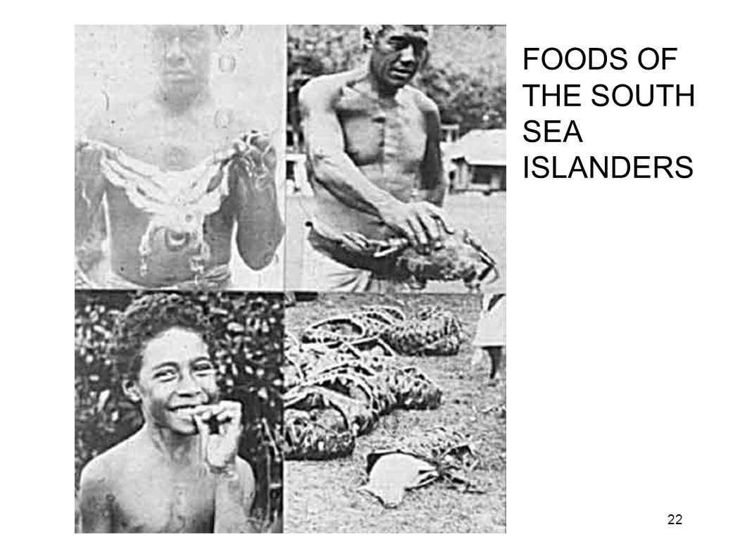 South Pacific Foods FOODS OF THE SOUTH SEA ISLANDERS 22