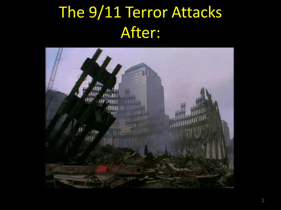 3 The 9/11 Terror Attacks After: