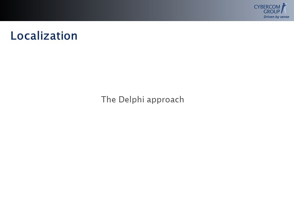 Localization The Delphi approach