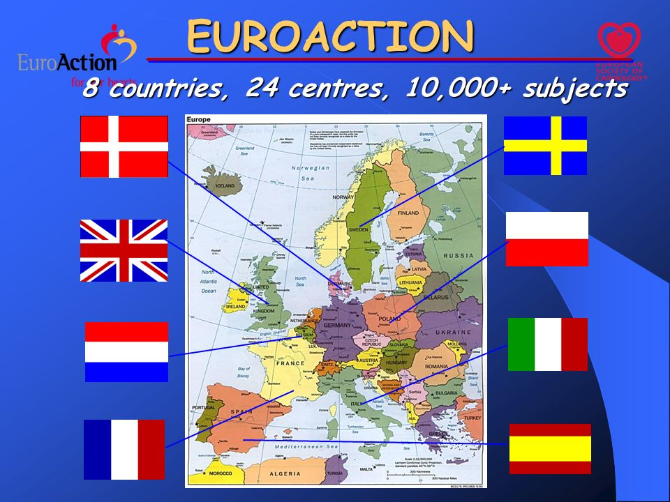 8 countries, 24 centres, 10,000+ subjects EUROACTION